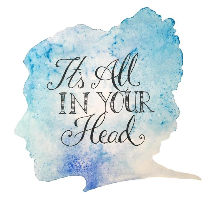 All in your head 1
